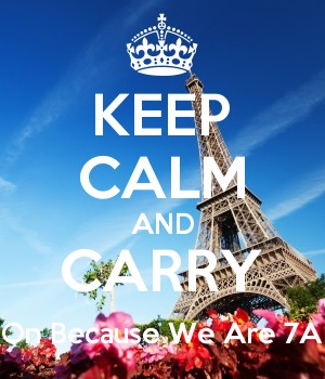 KEEP CALM AND CARRY On Because We Are 7A