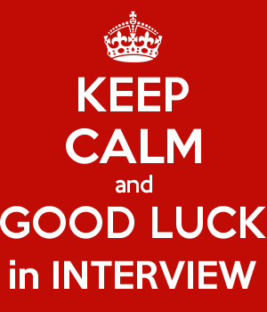 KEEP CALM and GOOD LUCK in INTERVIEW
