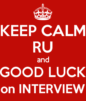 KEEP CALM RU and GOOD LUCK on INTERVIEW