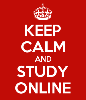 KEEP CALM AND STUDY ONLINE