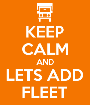 KEEP CALM AND LETS ADD FLEET