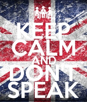 KEEP CALM AND DON'T SPEAK