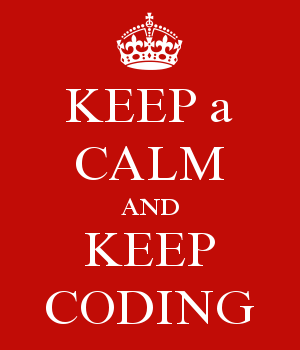 KEEP a CALM AND KEEP CODING