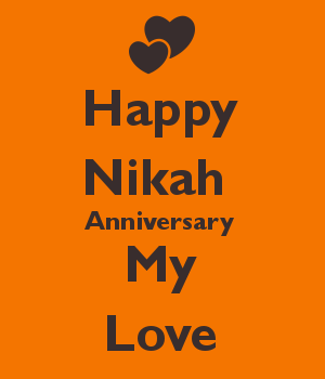 Happy Nikah  Anniversary  My Love