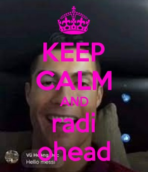 KEEP CALM AND radi ohead